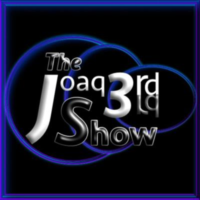 The Joaq3rd Show - A Variety Podcast