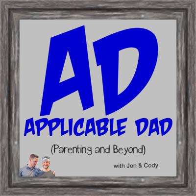 Applicable Dad: Parenting and Beyond