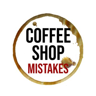 Coffee Shop Mistakes
