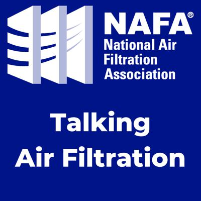 "NAFA will share interviews, presentations by the most influential people in the air filtration industry.   NAFA's mission is to be ""The Global Source for Expertise, Education & Best Practices in Air Filtration."" NAFA publishes the Guide to Air Filtration, several best practice guidelines, and maintains several certification programs for individuals to educate and elevate themselves in the profession. Support this podcast: https://anchor.fm/nafahq/support"