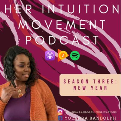 Her Intuition Movement Podcast
