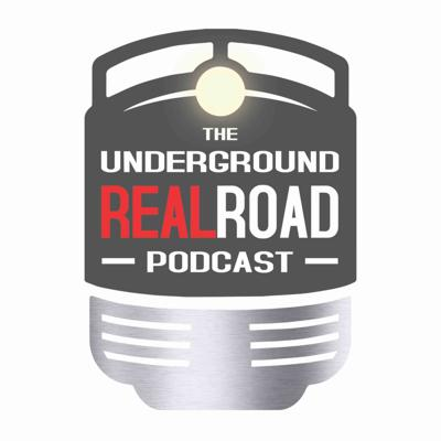The Underground Realroad Podcast