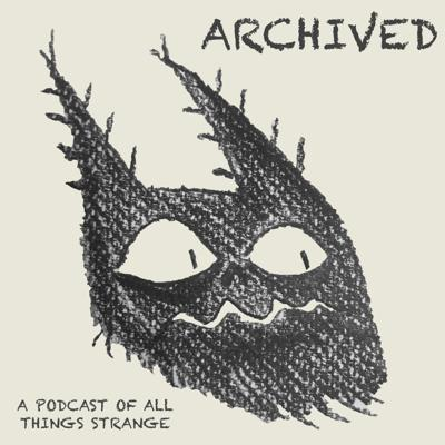 A horror, supernatural, true crime, strange happening and cryptozoology podcast run by two friends.