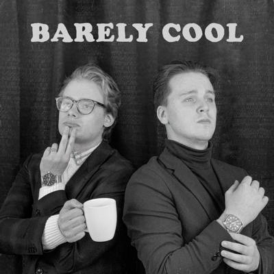 Barely Cool