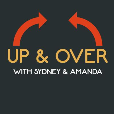 Up & Over Podcast