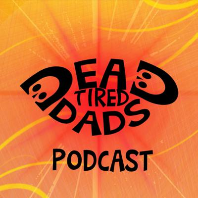 Dead Tired Dads
