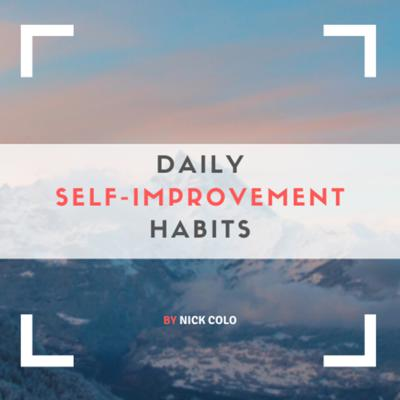 In Daily Self-Improvement Habits, we make deep and powerful self-development tactics simple. You'll gain motivation & inspiration to build the life you deserve.   We talk about tips & tricks on how to improve yourself daily by doing small habits that develop your self-discipline, beat your procrastination and make you reach all the goals you set out to.  My name is Nick and I help people create a future they love.