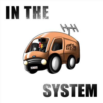 In The System