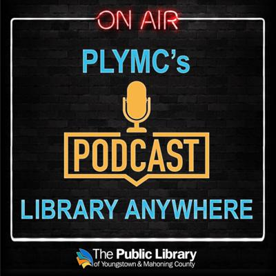 PLYMC Library Anywhere Podcast