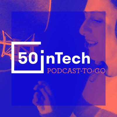This podcast is made with love by 50inTech, a worldwide network built for and by Women in Tech, welcoming all allies. A short and practical format to unlock the tech industry and make it move for real! We are talking about women in tech success stories, actionable advice to break through career or business and best practices to improve diversity and inclusion in tech. --- 50inTech connects women in tech and their allies to make a better tech. Sign up now (it's free) www.50intech.com