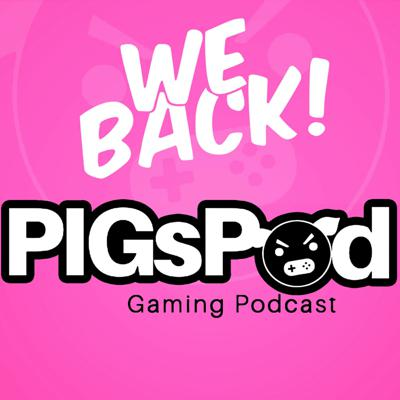 PIGsPod: Politically Incorrect Gaming Podcast