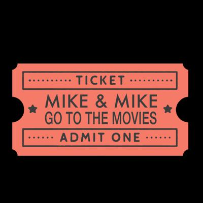 Mike & Mike Go To The Movies