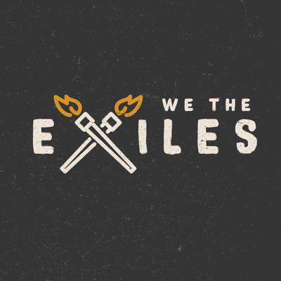 We the Exiles