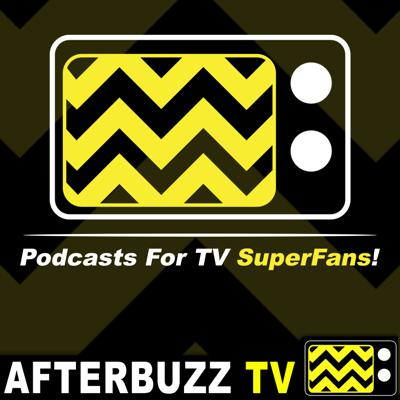 If you're a fan of TV, we have a podcast for it. Subscribe to this feed to get access to all of the TV coverage you could ever need!  AfterBuzz TV is the ESPN of TV talk! Created by Maria Menounos and Keven Undergaro, we cover all TV shows in the form of