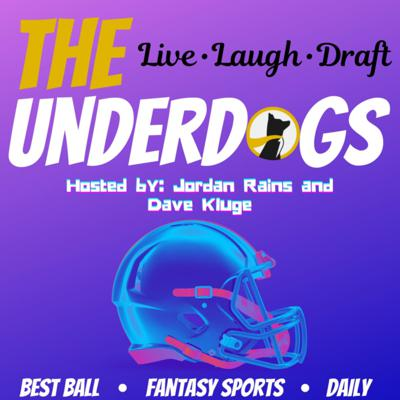 The Underdogs - Fantasy Sports Show