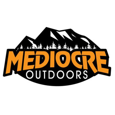 Mediocre Outdoors podcast