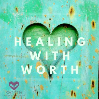 Healing with WORTH