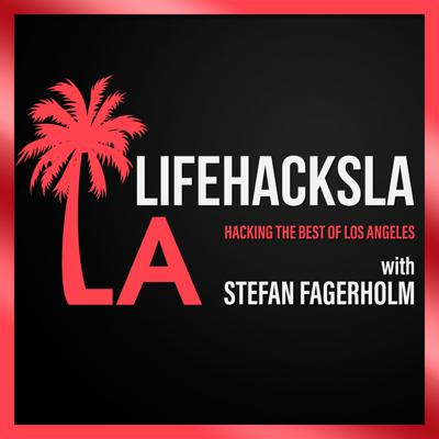 LifeHacksLA - Hacking the Best of Los Angeles