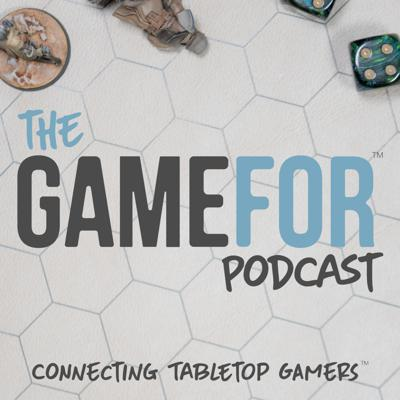 The GameFor Podcast