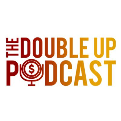 The Double Up Podcast