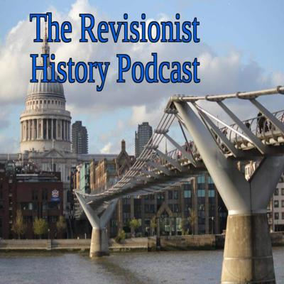 The Revisionist History Podcast