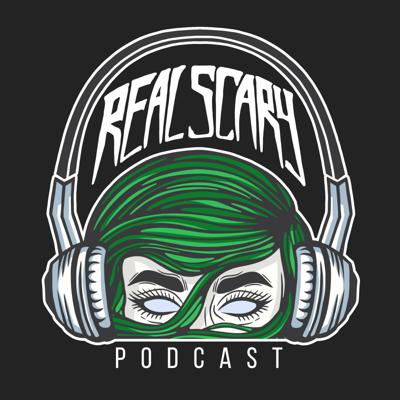 Real Scary Podcast