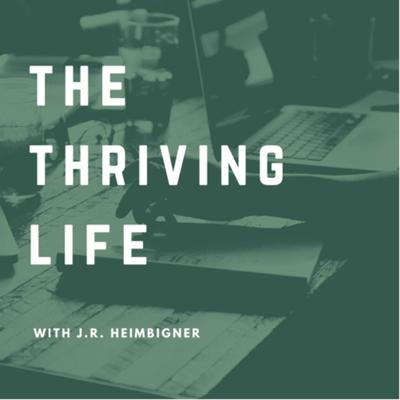 The Thriving Life Podcast