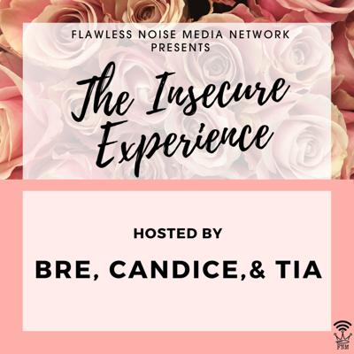The Insecure Experience
