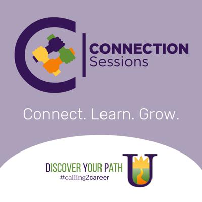 DiscoverYourPathU Connection Sessions