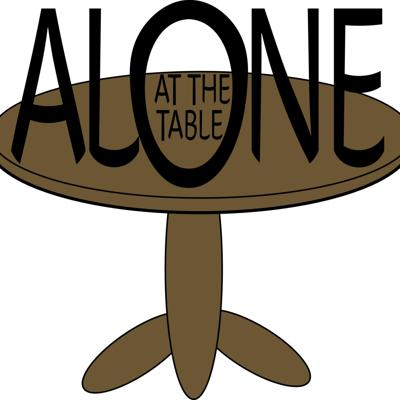 Alone at the Table