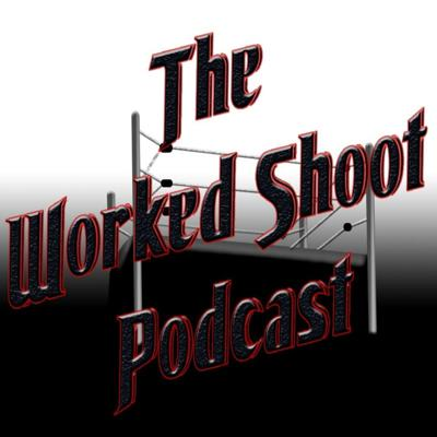 Worked Shoot Wrestling Podcast
