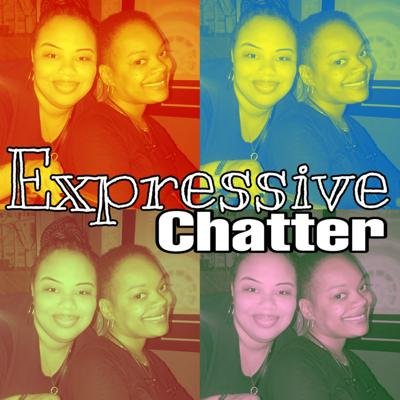 Expressive Chatter