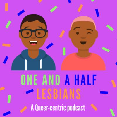 A podcast where we use humor to explore sexuality, romantic endeavors, gender expression, life as chronically underemployed post graduates, and more