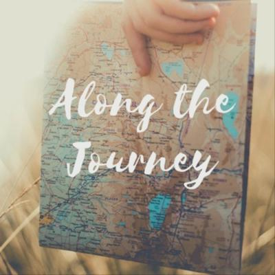 Along the Journey