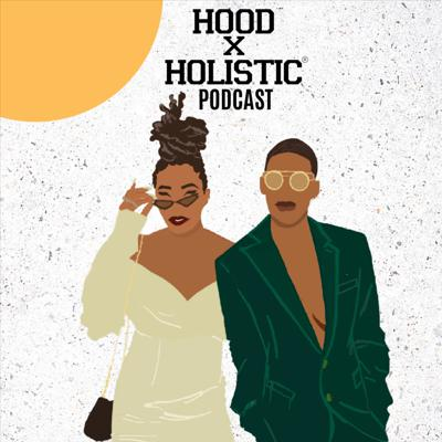 HoodxHolistic is the intersection of all things unapologetic and deeply connected. Welcome to our safe space. This is where we grow together, challenge each other and heal ourselves. TAP IN!!   Support this podcast: https://anchor.fm/hoodxholistic/support