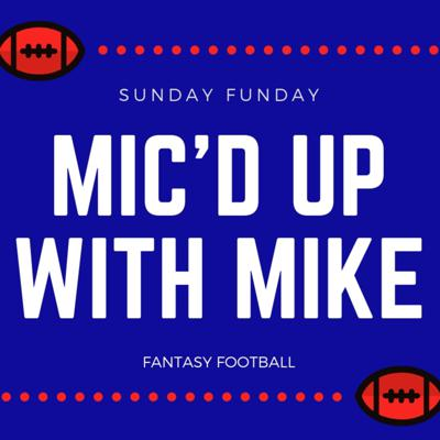 Mic'd Up With Mike