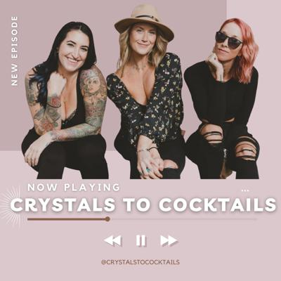 Crystals to Cocktails