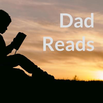 Dad Reads