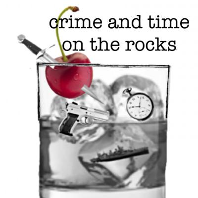 Crime and Time on the Rocks