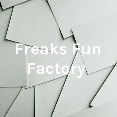 Freaks Fun Factory