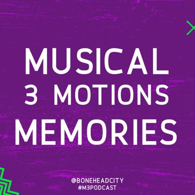 M3 Musical 3Motions and Memories