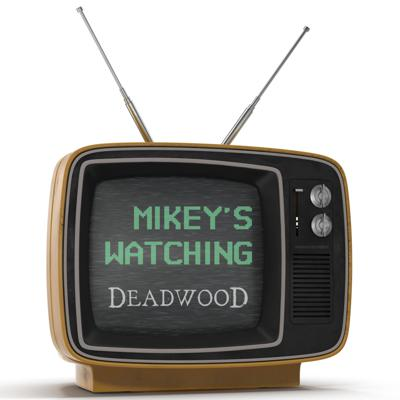 Mikey's Watching every episode of DEADWOOD and just hitting record and talking about it. No research. No preparation. No problem. Watching season 1 of DEADWOOD now, but you can also listen to Mikey talk about EVERY EPISODE OF MAD MEN!