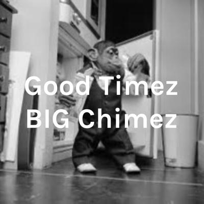 It's Just Good Timez... Support this podcast: https://anchor.fm/good-timez-podcast/support