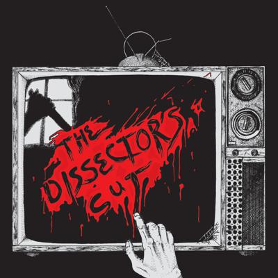 The Dissector's Cut