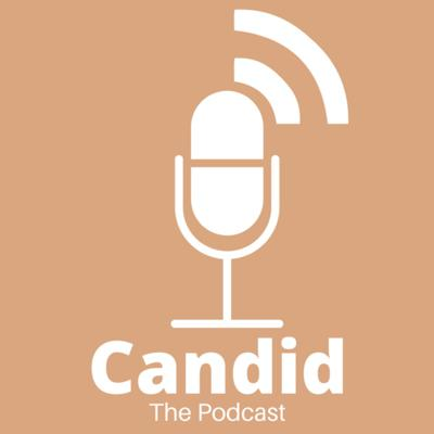 Candid, The Podcast