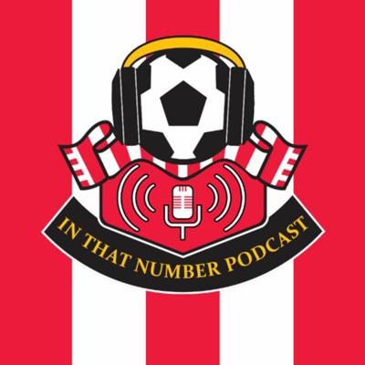In That Number: Southampton FC Podcast