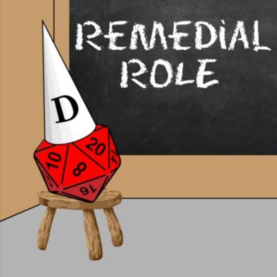Remedial Role