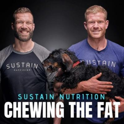Sustain Nutrition - Chewing the Fat