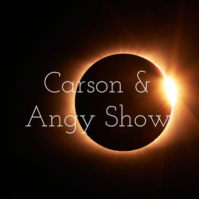 Carson & Angy Show