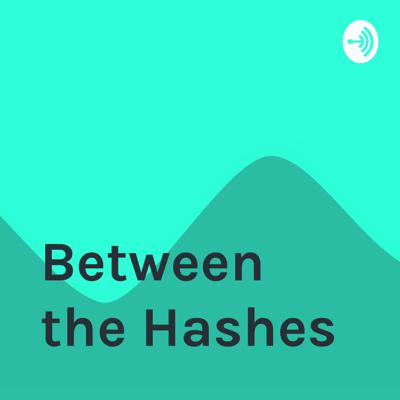 Between the Hashes